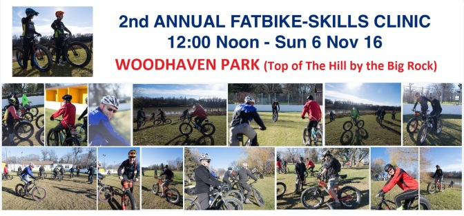 2nd Annual FatBike Skills Clinic – 6 Nov 2016