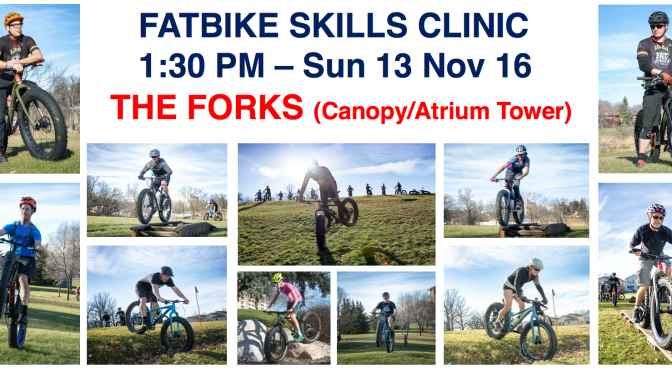 FatBike Skills Clinic – Sunday 13 Nov 2016