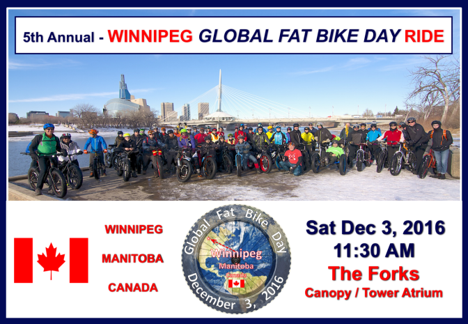 5th Annual – Winnipeg Global Fat Bike Day Ride: 11:30AM Sat Dec 3rd 2016
