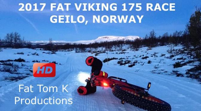 Fat Video Time:  2017 Fat Viking 175 Race