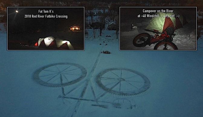 Fat Video Time:  Campover at Fat Tom K's Red River Fatbike Crossing