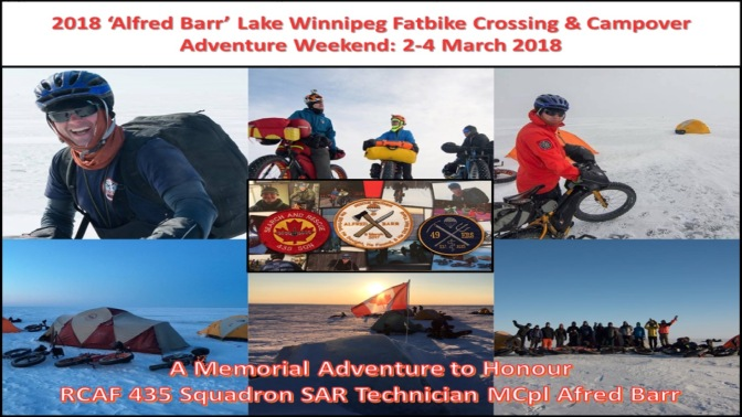 """2018 'Alfred Barr' Lake Winnipeg Fatbike Crossing & Campover"":  Details for 2-4 March 2018"