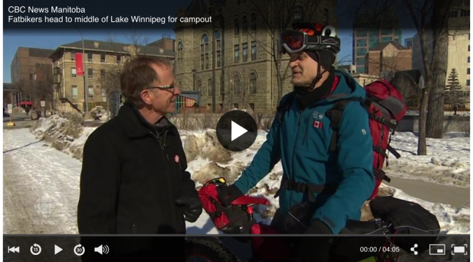 CBC's John Sauder interviews Fat Tom K before 'Lake Winnipeg Fatbike Campout'