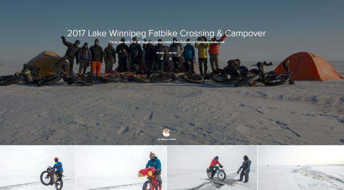 G-Mac's Flickr Account:  2017 Lake Winnipeg Fatbike Crossing & Campover
