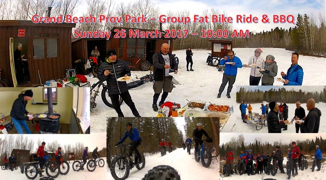 Invite to Grand Beach Prov Park Group Fatbike Ride & BBQ: 10 AM 26 Mar 2017