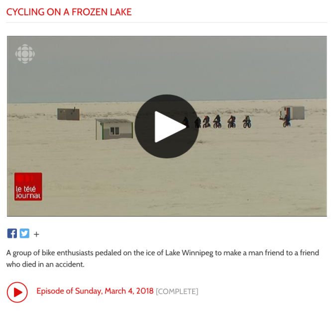 "CBC 'le tele journal' TV Report: ""Cycling on a Frozen Lake"""